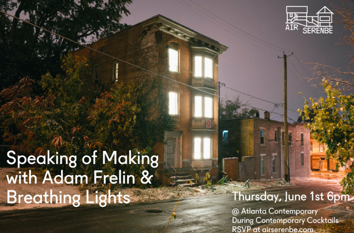 atlanta AIR serenbe contemporary speaking of making adam frelin